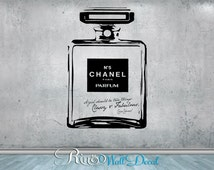 Chanel no 5 Classy and Fabulous - Vinyl Wall Decal Wall Art sticker - home decor bedroom bathroom perfume bottle chic quote a girl should be