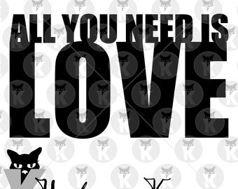 All You Need Is Love - SVG Cutting File - Great for Valentine's Day, Wedding, Anniversary, Vow Renewal, Scrapbooking, Commercial Use Allowed