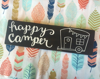 happy camper - hand lettered wood sign