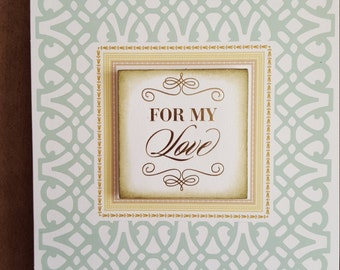For My Love: Happy Anniversary Greeting card