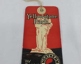 Northern Pacific railroad train baggage tag yellowstone park old faithful north coast limited