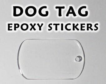 100 Pcs. Clear Dog Tag Epoxy Stickers - 28x50mm, 30x50mm, 22x38mm (mini dogtag) - Transparent Dogtag Resin Sticker