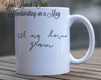 Loved ones Handwriting on a mug, Memory mug, Custom mug with handwritten message, Gift for the grieving, personalized message mug