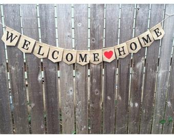 Welcome Home, Welcome Home Banner, Welcome Home Sign, Welcome Home Burlap Banner Sign, New Baby Welcome Bunting, Military Homecoming, Dorm