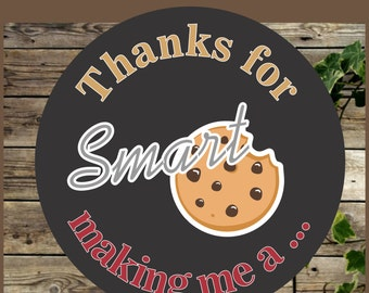 Teacher Appreciation Favor Tag/ Printable Label / Instant Download / Thanks for making me a smart cookie / Teachers Appreciation Favor Tag