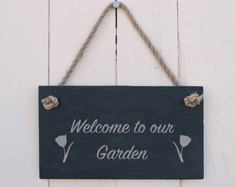 Slate Hanging Sign 'Welcome to our Garden' (SR453)