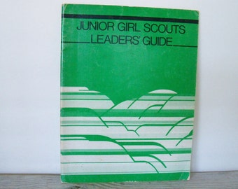 Vintage Junior Girl Scouts Leaders' Guide 1986 Girl Scouts of the USA