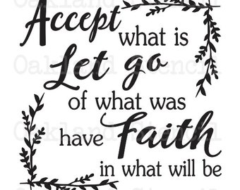 """Inspirational STENCIL **Accept what is Let go of what was have Faith** 12""""x12"""" for Painting Signs, Canvas, Fabric, Wood, Airbrush, Crafts"""