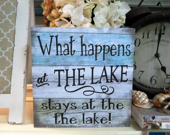 "Wood Lake Sign, ""What happens at The Lake Stays at the Lake"", Lake Sign, Lake House Decor, Humorous Lake Sign"