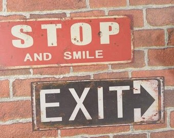 Metal Sign Vintage Style STOP and SMILE