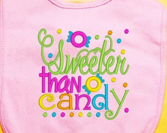Sweeter Than Candy Baby Bib, Embroidered Baby Bib