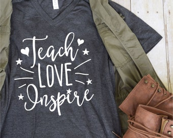 Teach Love Inspire Teacher Tee, T Shirt Teacher Gift, Teacher Quote Tee, School Teacher Tee, Teacher Appreciation, Teacher Shirt, -VT1077