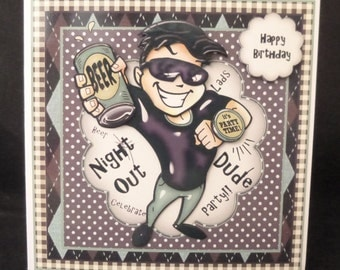 Cool Dude 3D Handcrafted Decoupage Card -  Great for 18th, 21st or any Male Birthday