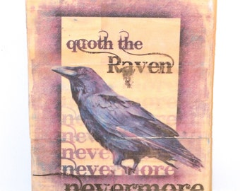 "Nevermore Quoth the Raven Recycled Wood Transfer Art Sign- 10.5"" x 8.5"""
