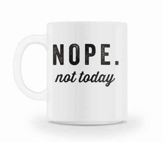 Nope Not Today Travel Coffee Mug