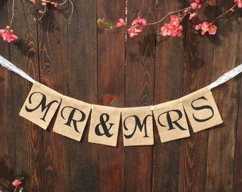 Burlap Banner MR AND MRS Wedding Banner Burlap Wedding Banner Wedding Decorations Engagement Decorations Wedding Decor Spring Wedding Lace