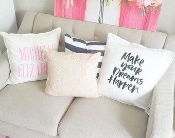 Make your dreams happen pillow cover