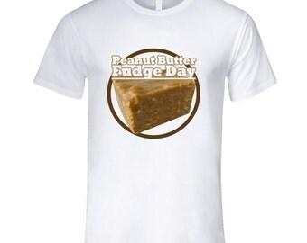 Peanut Butter Fudge Day Food Celebration T Shirt