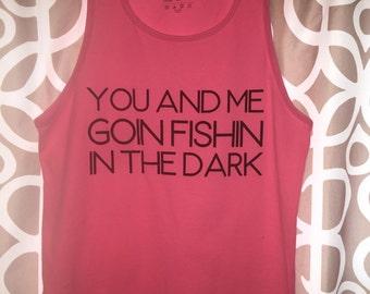 Fishin in the Dark Tank
