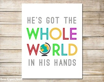 PRINTABLE ART Playroom Decor He's Got The Whole World In His Hands Christian Wall Art Boys Room Decor Nursery Decor Girls Room Decor