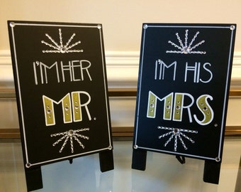 Art Deco -Roaring Twenties -Vintage -Old Hollywood-Great Gatsby Wedding I'm Her/His Mr./Mrs. Signs.