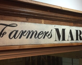Farmers market sign. 4 foot. Primitive sign for your country kitchen decor. Kitchen signs. Rustic signs. Distressed kitchen signs.