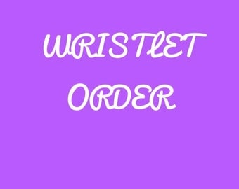 R wristlet order