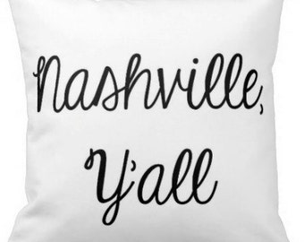Nashville Y'all Pillow
