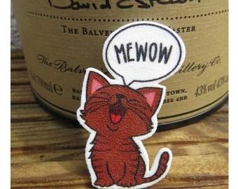 Mewow! - Brooch / Pin Badge