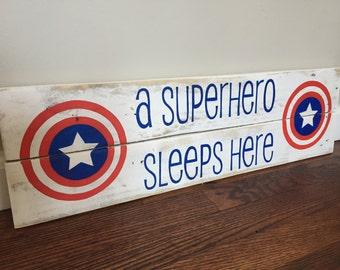 A Superhero Sleeps Here Pallet Sign