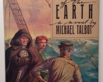 To The Ends Of The Earth A Novel By Michael Talbot Vintage Hardcover Book 1986