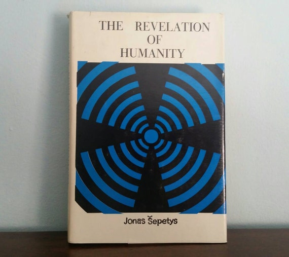 The Revelation of Humanity by Jonas Sepetys, vintage book