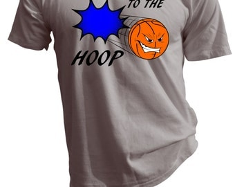 Take It To The HOOP Basketball T Shirt