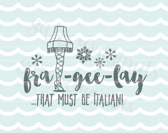 A Christmas Story SVG Fra-gee-lay SVG Vector File with hand drawn leg lamp! So cute. So many uses! Cricut Explore and more!