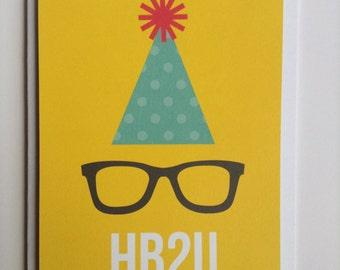 Happy Birthday 2 You (HB2U) Card-Birthday Card-HB2U Card-Birthday Hat Card-Glasses Card