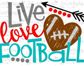 SVG, DXF, EPS Cut file, Live love football svg cut file socuteappliques, SvG Sayings, football svg, football sister svg, football mom svg