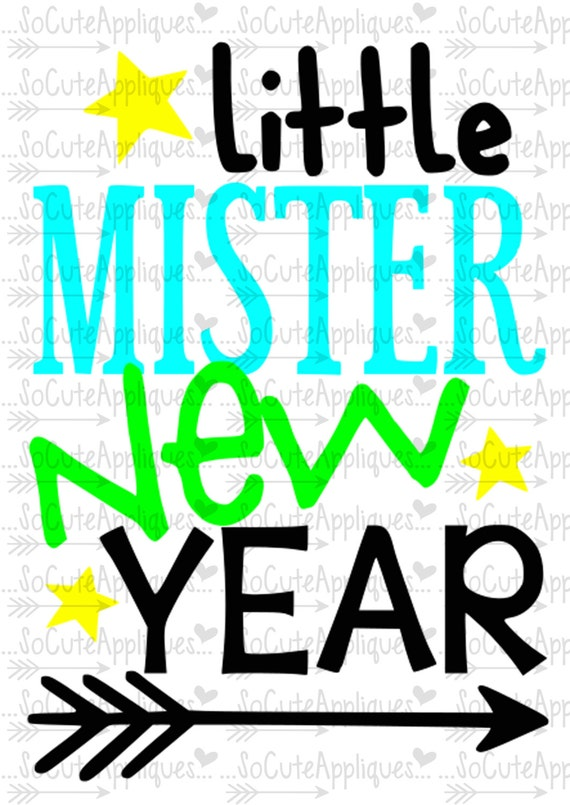 Svg Dxf Eps Cutting File Little Mister New Years Cut