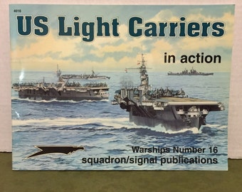 US Light Carriers In Action, Military Book, Warships #16, Squadron Signal Publication Book