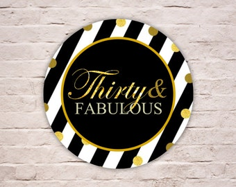 Digital THIRTY & FABULOUS Labels, FABULOUS at 30 Black and White Stripes Birthday Favor Tags, Gold Glitters Party Envelope Seal Printables