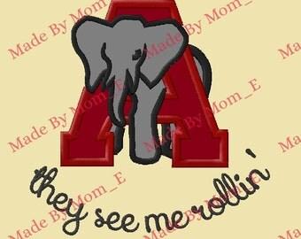 Alabama A Mascot - See me rollin Applique