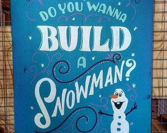 Do You Wanna Build A Snowman? Frozen Olaf Wood Home Decor Sign
