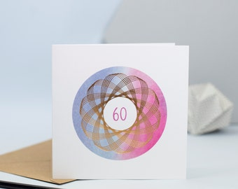 Foiled Spirograph 60 Birthday Card, 60th birthday card, gold foil birthday card, hand painted, contemporary, CODE - SP60