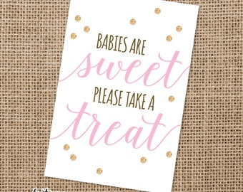 Babies are Sweet, Please take a Treat Sign | Baby Shower | Candy Bar | Treat Bar | Dessert Table