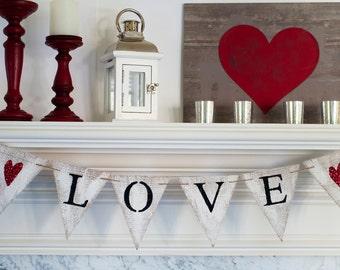 Rustic Love Banner, Valentine's Love Banner, Love Burlap Banner, Valentine's Day Decor, B255