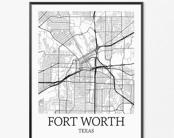 Fort Worth Map Art Print, Fort Worth Poster Map of Fort Worth Decor, Fort Worth City Map Art, Fort Worth Gift, Fort Worth Texas Art Poster