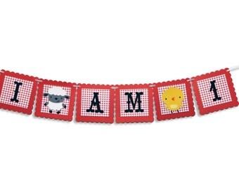 """Barnyard / Farm Themed """"I Am 1""""  Highchair Banner, Barnyard / Farm Birthday Party, First Birthday, I Am One Banner, I Am One Garland"""