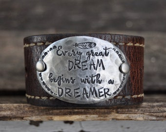 On Sale! Every great DREAM begins with a DREAMER. Leather Cuff Bracelet. Dream Big. Ready to Ship!