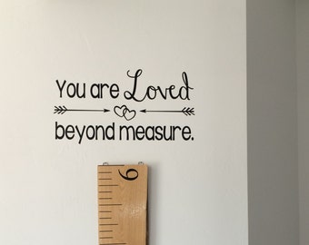 You Are Loved Beyond Measure (DECAL ONLY!)