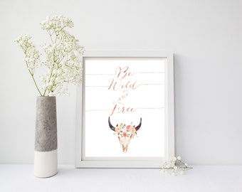 Nursery Decor , Be Wild And Free, Tribal Floral Print, Tribal Art Print, Boho Print, Nursery Tribal, Rose Gold Foil, Pink, Girl Nursey Art