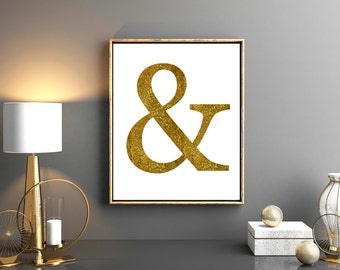 Ampersand Print, Gold Ampersand, Ampersand Wall Art, Ampersand  Printable, Typography Art, Wall Art, Gold Wall Art, Home Decor, Gift Ideas